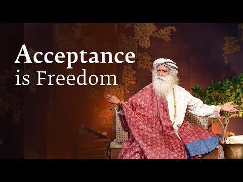 Why Acceptance Is Freedom - Sadhguru Spot (2nd Aug, 2018)