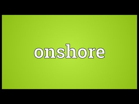 Onshore Meaning