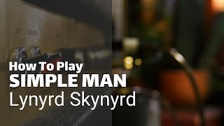 Learn how to play Simple Man by Lynyrd Skynyrd - free guitar lesson