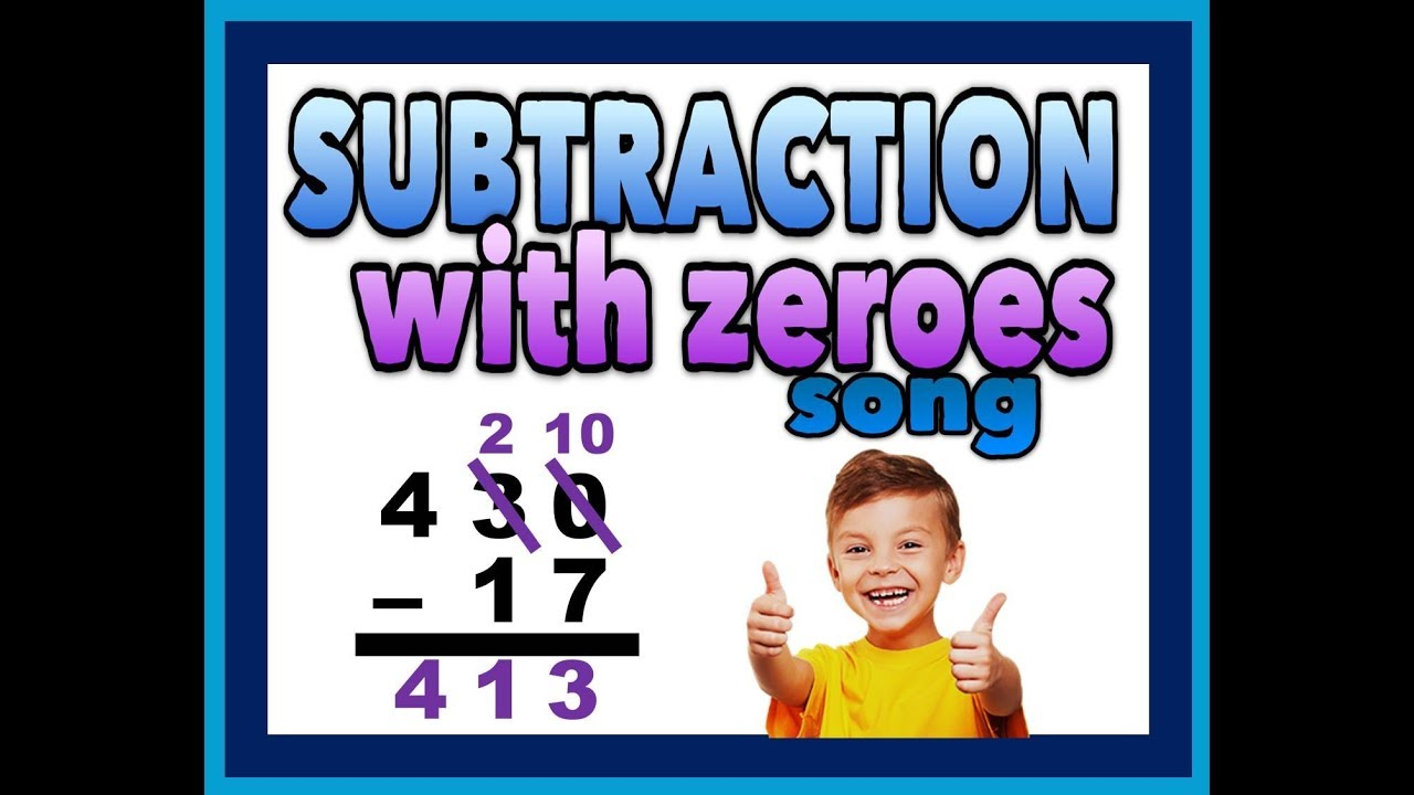 Subtracting with Zeros Song YouTube – Subtraction with Regrouping Across Zeros Worksheets