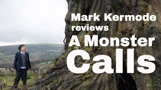 A Monster Calls reviewed by Mark Kermode