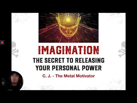 Imagination: The Secret to Releasing Your Personal Power