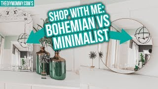 Boho vs Minimalist | Shop your Style with Me!