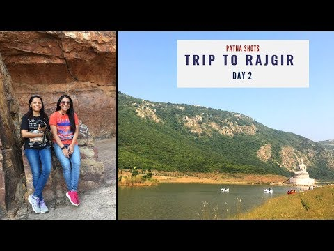 Trip to Rajgir Day -2 | Bihar Tourism | Patna Shots