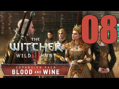 The Witcher 3: Blood and Wine - Gameplay Walkthrough Part 8: Till Death Do You Part