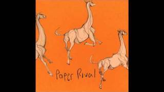 Paper Rival - Home Is Right Out Your Window