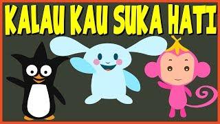 Kalau Kau Suka Hati | Versi baru | Lagu Anak-Anak Terpopuler Indonesia