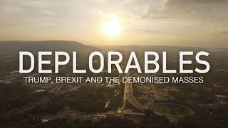 Deplorables: Trump, Brexit and the Demonised Masses