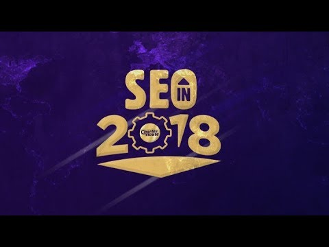 SEO In 2018 – Free SEO Training Guide For 2018