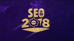 SEO In 2018 - Free SEO Training Guide & Tips For 2018