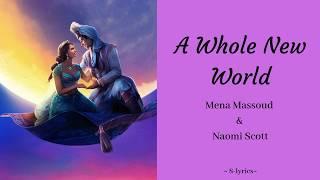 A Whole New World - Mena Massoud & Naomi Scott (Lyrics)