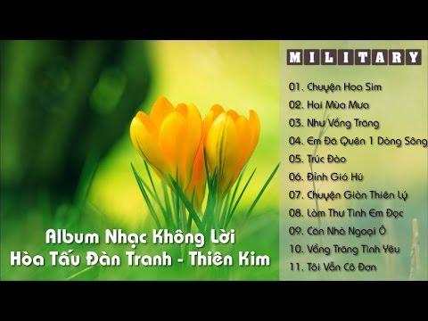 Liên Khúc Nhạc Không Lời Hay Nhất: Hòa Tấu Đàn Tranh (Thiên Kim)