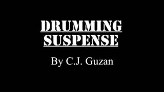Drumming Suspense by C.J. Guzan