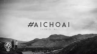 #AiChoAi - FloD ft. M! (Prod. by Dizzla D) [Lyric Video / TAS Release]