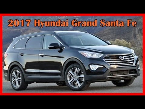 2017 hyundai grand santa fe picture gallery youtube. Black Bedroom Furniture Sets. Home Design Ideas