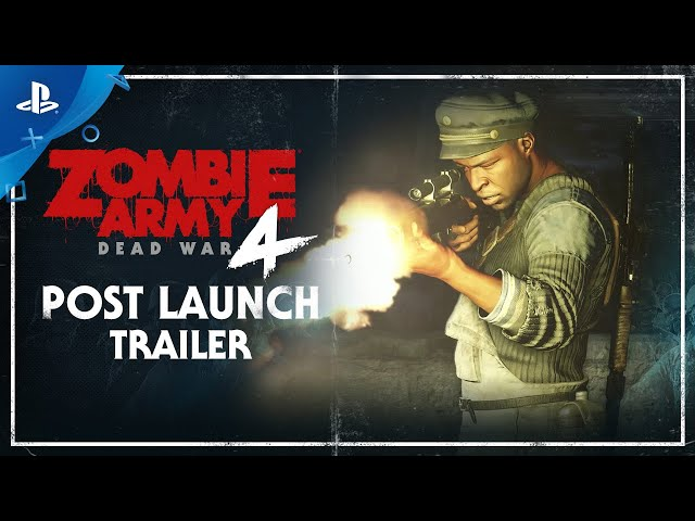 Zombie Army 4: Dead War - Post Launch Trailer | PlayStation 4