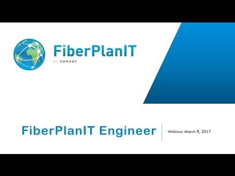 FiberPlanIT Engineer : Ready to build your fiber network (webinar 2017)