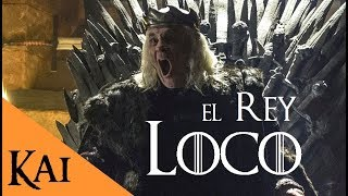 The story of Aerys II Targaryen, the Mad King