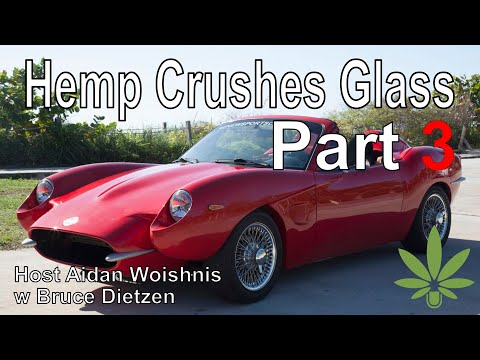 Hemp Will Replace Fiber Glass? || P3 Bruce Dietzen w WCR