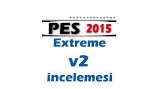 PES exTReme 15 V2 Tanıtım İlk izlenim !!!