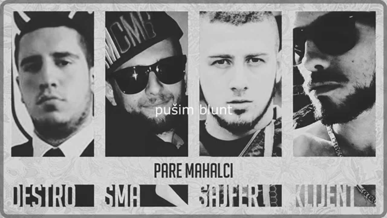 Destro - Pare Mahalci ft. SMA, Sajfer & Klijent