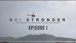 BVI Stronger  | The Journey Begins | Episode 1