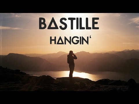 Bastille - Hangin' [Lyrics]