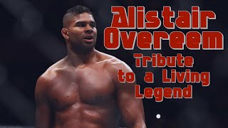 Alistair Overeem - Tribute to a Living Legend