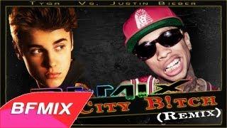 Boy City B!tch (BFMIX Remix / Mash-up) | [Tyga - Rack City Vs. Justin Bieber - Boyfriend]