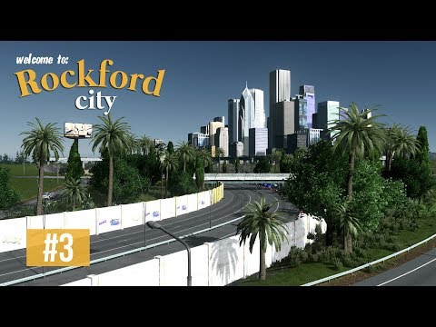Cities Skylines: Rockford City - EP3 - Interchanges and Downtown!
