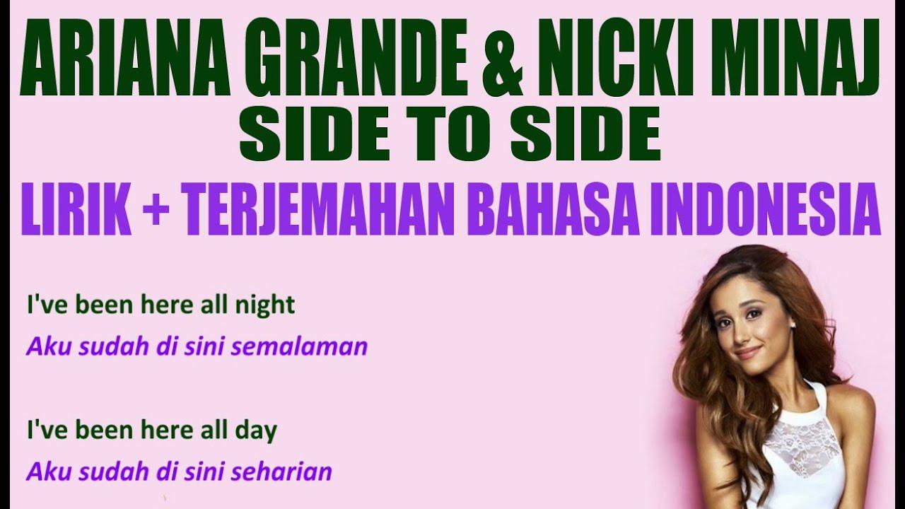 Ariana Grande Side To Ft Nicki Minaj Video Lirik Dan Terjemahan Bahasa Indonesia You