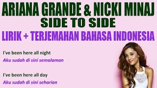 ariana grande side to side ft nicki minaj video lirik dan terjemahan bahasa indonesia