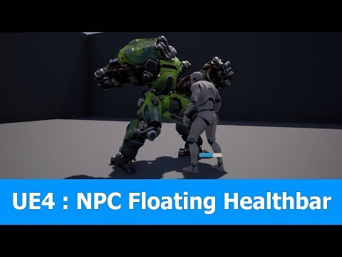 Unreal Engine Tutorial : Floating Healthbar for NPC