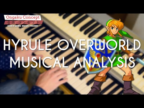 Hyrule Overworld: A Musical Analysis (The Legend of Zelda)