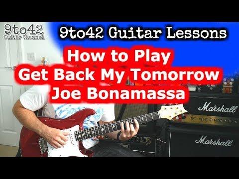 Joe Bonamassa - Get Back My Tomorrow Guitar Lesson Tutorial