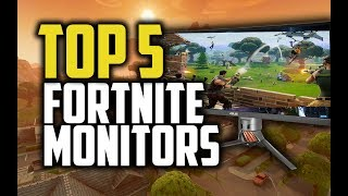 Best Monitors For Fortnite in 2018 - Which Is The Best Fortnite Monitor?