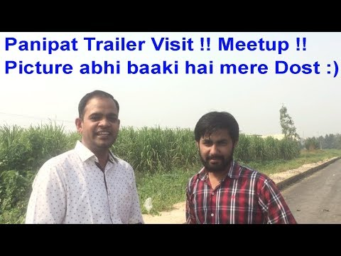 Trailer !!  Panipat vlog !! Paanipat visit With Delhi Ncr Guide !! Must Watch !!