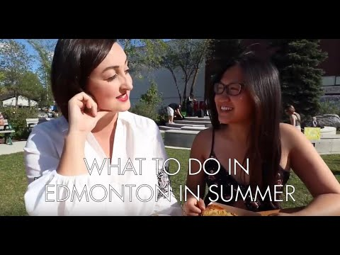 What To Do In Edmonton In The Summer | Alberta, Canada