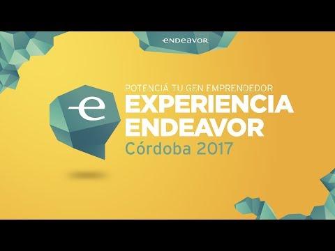 Experiencia Endeavor Córdoba 2017 | ¡Todas las charlas!