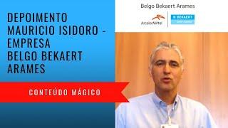 Depoimento Mauricio Isidoro - Belgo Bekaert Arames - Conteúdo Mágico