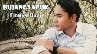 Bujang Lapuk - Firman Hadi (Official Music Video ProMedia)