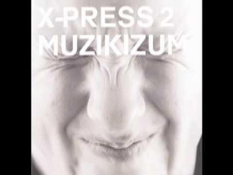 X-Press 2 - Smoke Machine