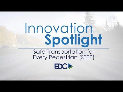 Innovation Spotlight: Safe Transportation for Every Pedestrian (STEP)