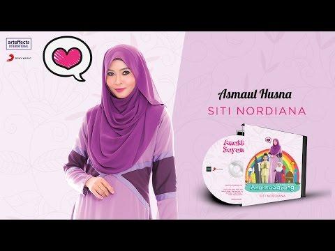 Siti Nordiana - Asmaul Husna (Audio)