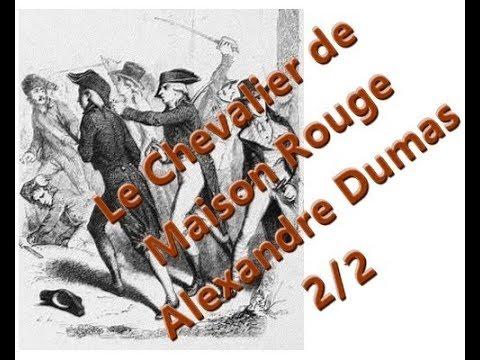 Le Chevalier de Maison Rouge Alexander Dumas 22