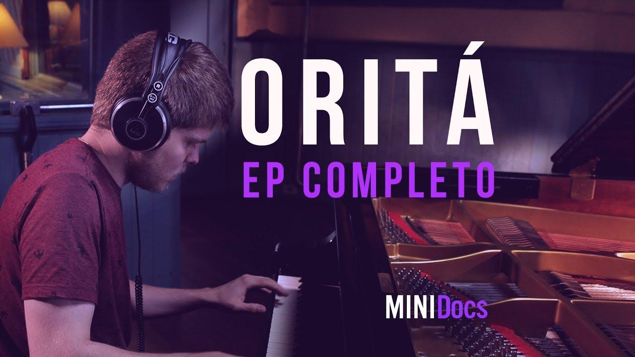 Oritá - MINIDocs® - Episódio Completo