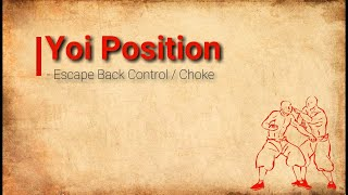 Bassai Dai - Bunkai/Application - Yoi position - Escape Back Control / Choke