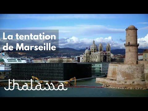 La tentation de Marseille (reportage complet)