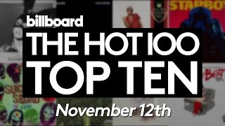 Early Release! Billboard Hot 100 Top 10 November 12th 2016 Countdown | Official
