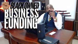 Business Funding For Black Owned Businesses | Live Call in Show